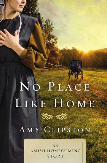 No Place like Home - An Amish Homecoming Story - cover