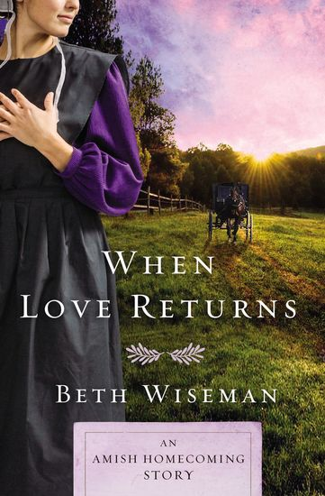 When Love Returns - An Amish Homecoming Story - cover