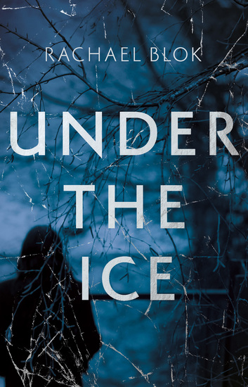 Under the Ice - The unputdownable thriller for winter 2018 - cover