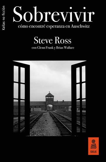 Sobrevivir: Cómo encontré esperanza en Auschwitz - cover