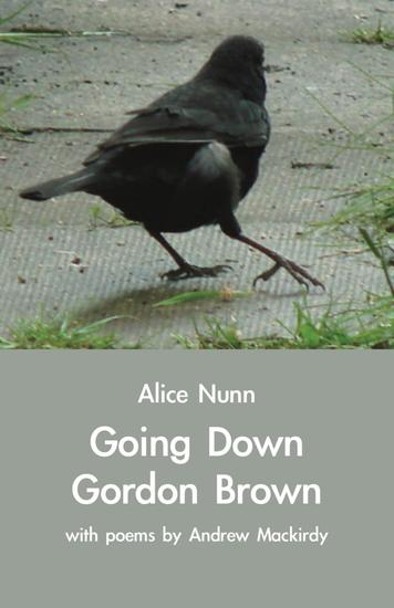 Going Down Gordon Brown - with poems by Andrew Mackirdy - cover