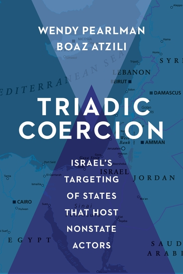 Triadic Coercion - Israel's Targeting of States That Host Nonstate Actors - cover