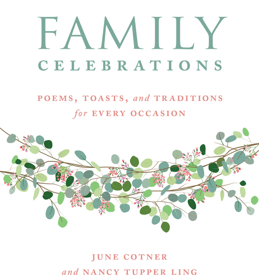 Family Celebrations - Poems Toasts and Traditions for Every Occasion - cover
