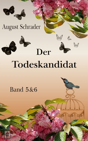 Der Todeskandidat Band 5 & 6 - cover