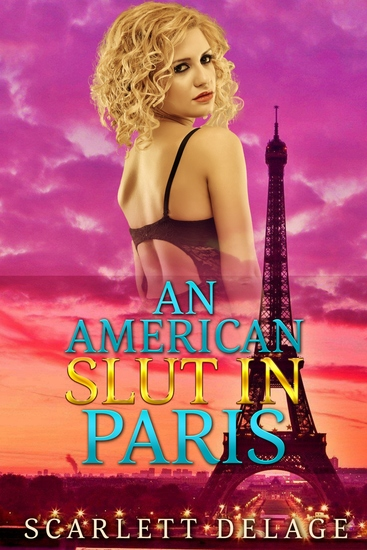 An American Slut In Paris - cover