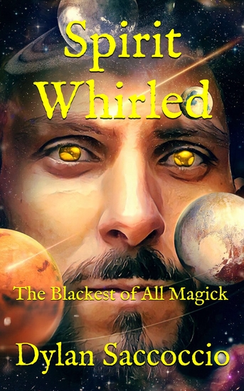 Spirit Whirled - The Blackest of All Magick - cover