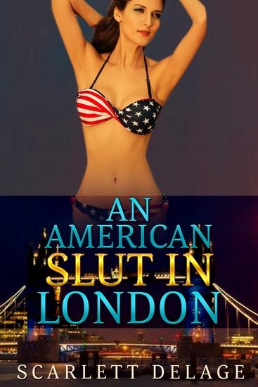 An American Slut In London - cover