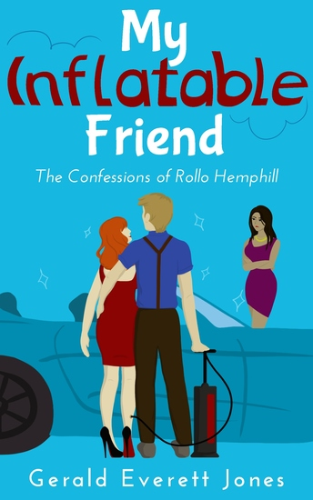 My Inflatable Friend - The Confessions of Rollo Hemphill - cover