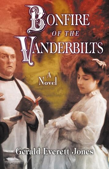Bonfire of the Vanderbilts - A Novel - cover