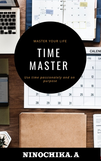 Time Master - Master your life Use time passionately and on purpose - cover