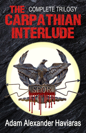 The Carpathian Interlude - The Complete Trilogy - cover