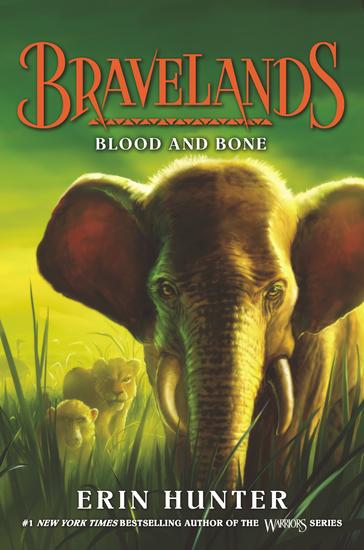 Bravelands #3: Blood and Bone - cover