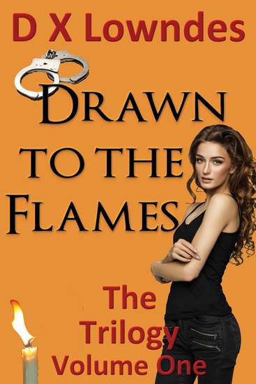 Drawn to the Flames - The Trilogy - Volume 1 - cover