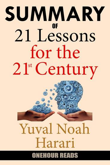 Summary Of 21 Lessons for the 21st Century by Yuval Noah Harari - cover