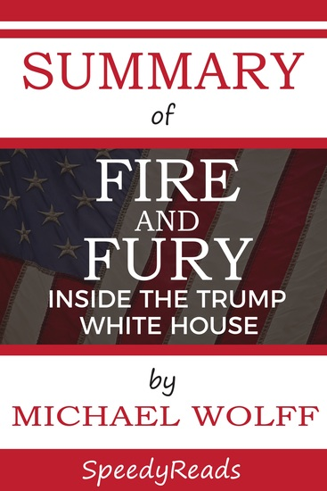 Summary of Fire and Fury - Inside the Trump White House - cover