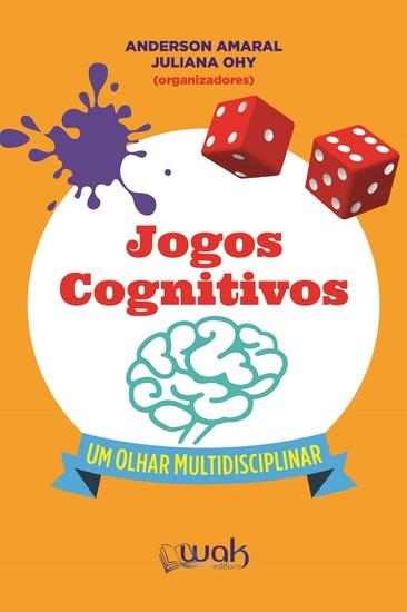 Jogos Cognitivos - Um olhar multidisciplinar - cover