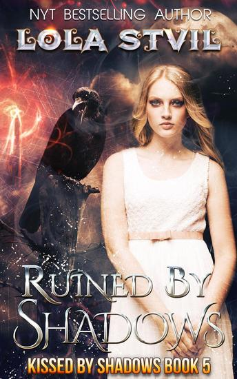 Ruined By Shadows - Kissed By Shadows #5 - cover
