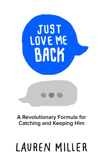 Just Love Me Back - A Revolutionary Formula for Catching and Keeping Him - cover