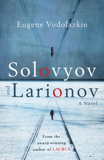 Solovyov and Larionov - cover