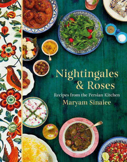 Nightingales and Roses - Recipes from the Persian Kitchen - cover