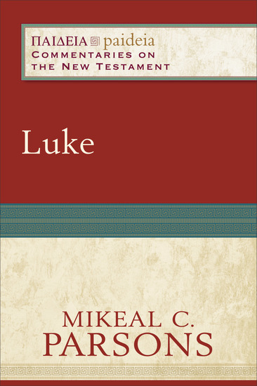 Luke (Paideia: Commentaries on the New Testament) - cover