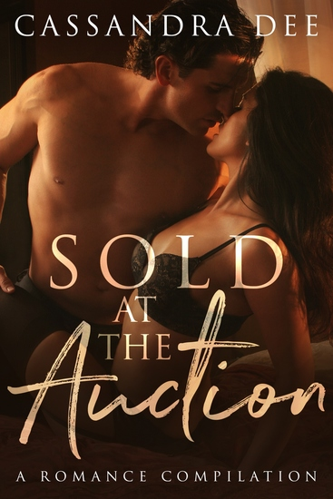 Sold at the Auction - A Billionaire Bad Boy Romance - cover