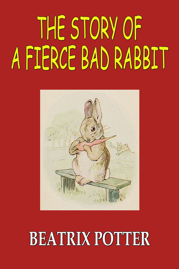 The Story of A Fierce Bad Rabbit - cover