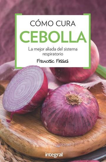 Cómo cura la cebolla - La mejor aliada del sistema respiratorio - cover