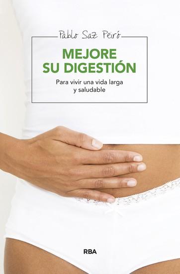 Mejore su digestión - Para vivir una vida larga y saludable - cover