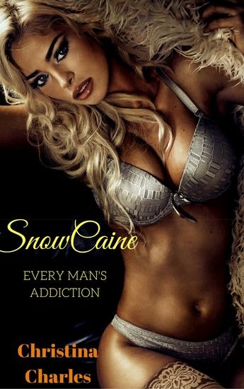 SnowCaine - Every Man's Addiction - cover