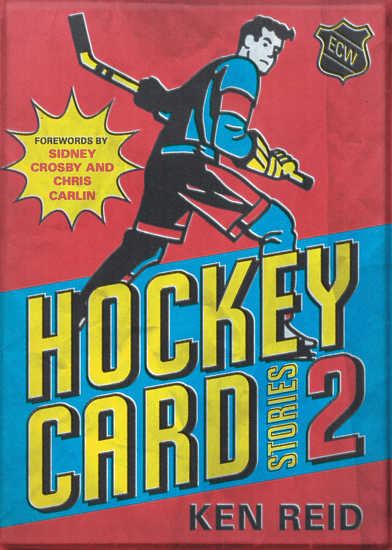 Hockey Card Stories 2 - 59 More True Tales from Your Favourite Players - cover