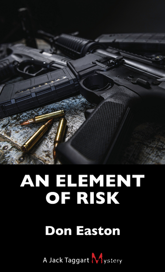 An Element of Risk - A Jack Taggart Mystery - cover