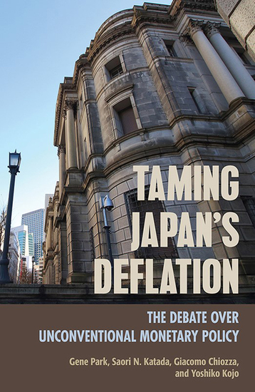 Taming Japan's Deflation - The Debate over Unconventional Monetary Policy - cover