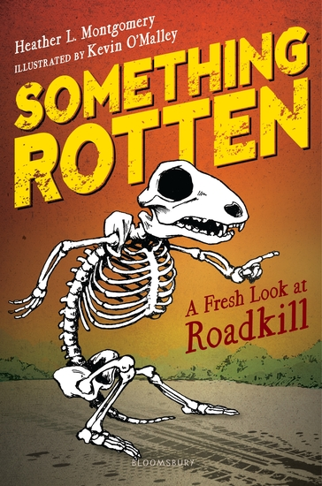 Something Rotten - A Fresh Look at Roadkill - cover