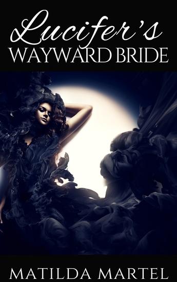 Lucifer's Wayward Bride - cover