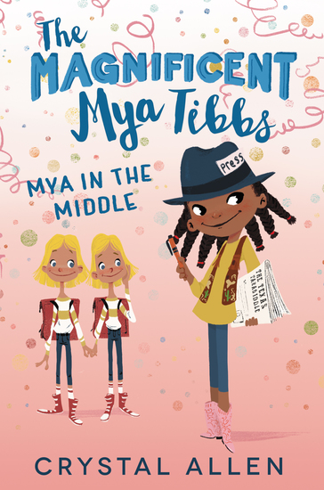 The Magnificent Mya Tibbs: Mya in the Middle - cover