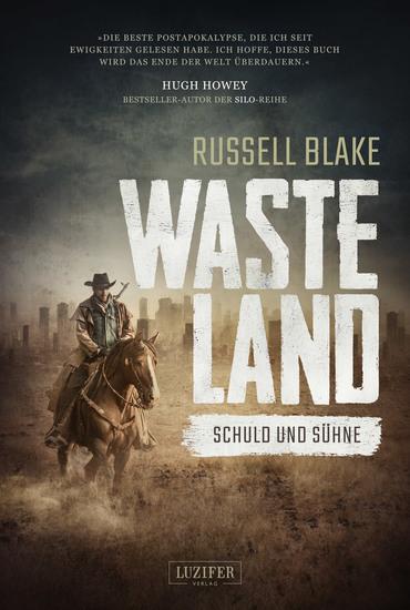 Wasteland - Schuld und Sühne - Endzeit-Thriller - cover