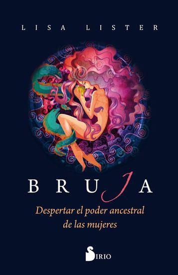 Bruja - Despertar el poder ancestral de las mujeres - cover