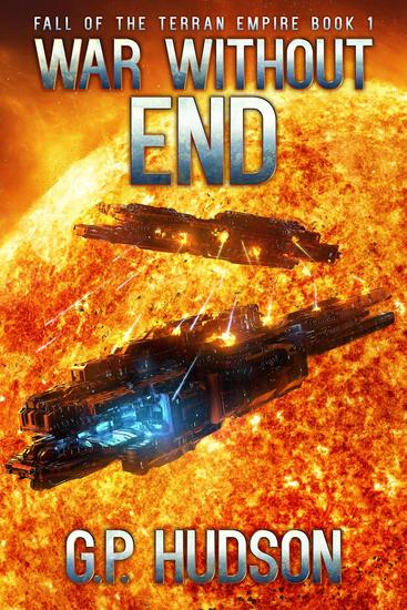 War Without End - Fall of the Terran Empire - cover