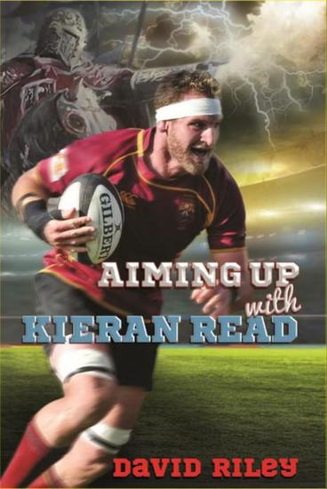 Aiming Up with Kieran Read - Reading Warriors - cover