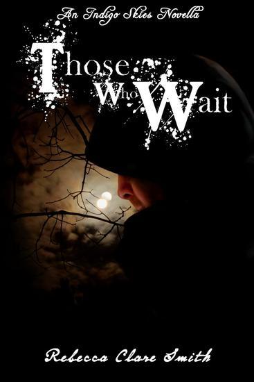 Those Who Wait - Indigo Skies - cover