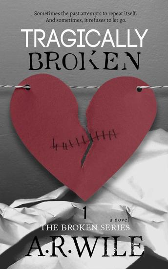 Tragically Broken - Broken #1 - cover