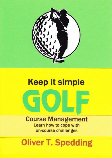 Keep It Simple Golf - Course Management - Keep it Simple Golf #10 - cover