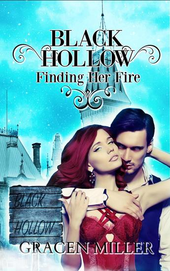 Black Hollow: Finding her Fire - The Drakki Chronicles #1 - cover