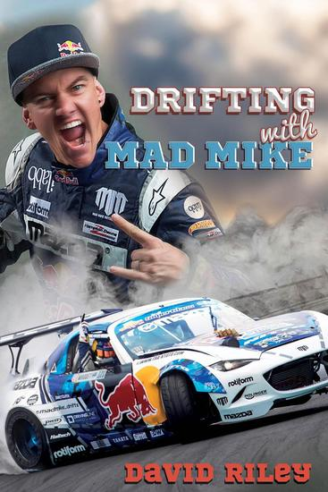 Drifting with Mad Mike - Reading Warriors - cover