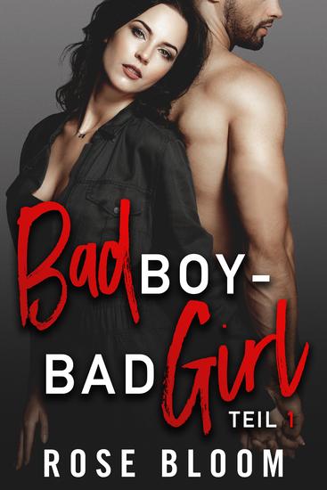 Bad Boy - Bad Girl - Teil 1 - cover