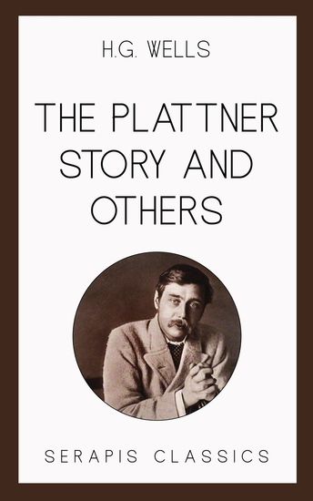 The Plattner Story and Others (Serapis Classics) - cover