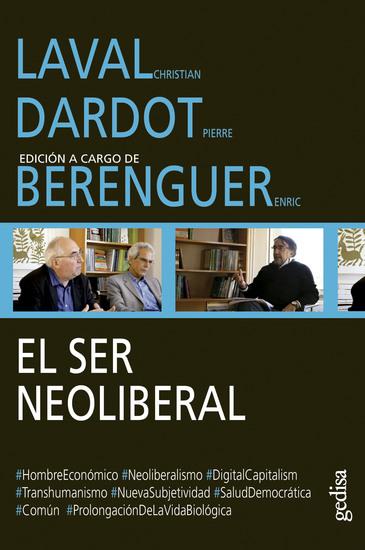 El ser neoliberal - Edición a cargo de Enric Berenguer - cover