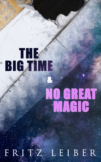 The Big Time & No Great Magic - The Change War - cover