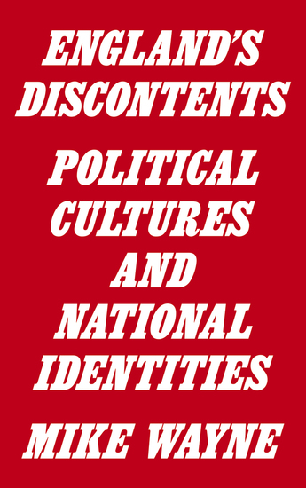 England's Discontents - Political Cultures and National Identities - cover